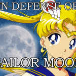 In Defense of Sailor Moon