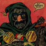 Doctor Doom at Groucho