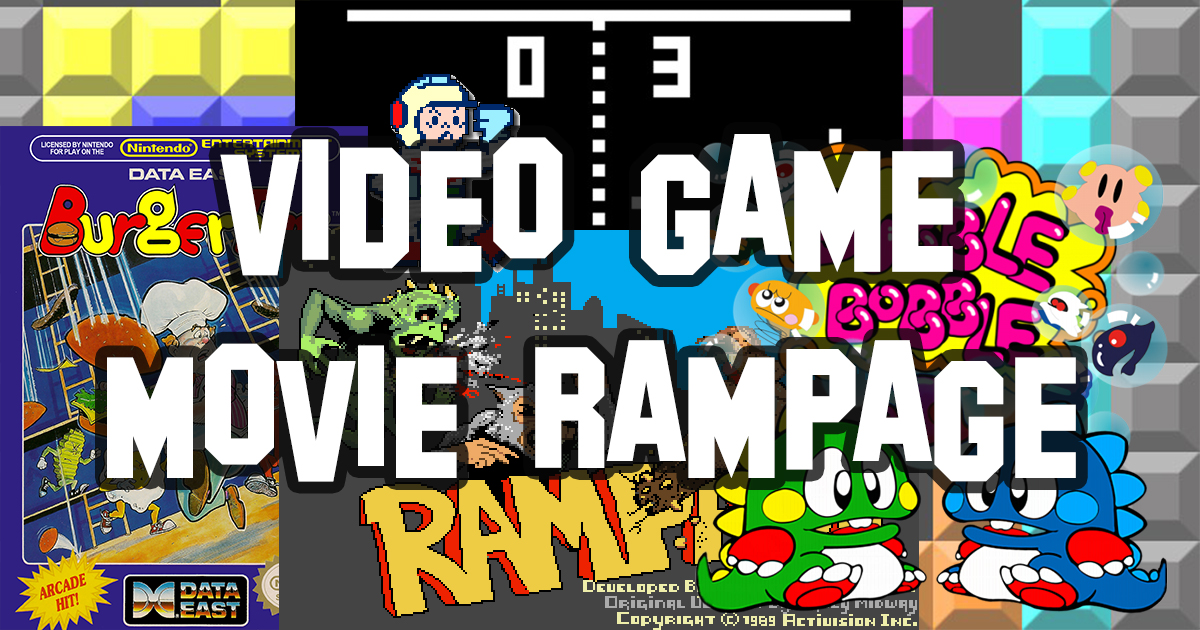 Video Game Movie Rampage!