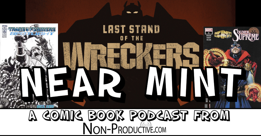 Near Mint – Last Stand of the Wreckers